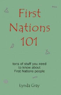 First Nations 101 - Lynda Gray