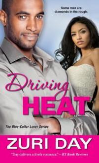 Driving Heat - Zuri Day