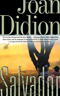 Salvador - Joan Didion