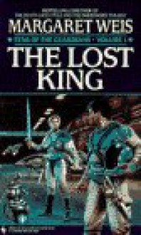 The Lost King - Margaret Weis