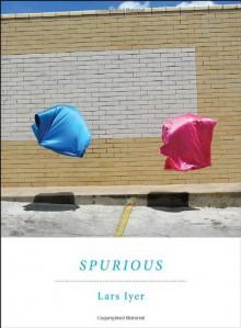 Spurious - Lars Iyer