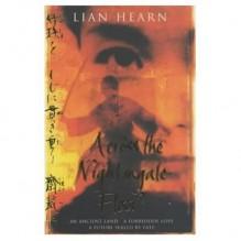 Across The Nightingale Floor (Tales Of The Otori) - Lian Hearn