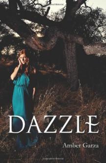 Dazzle - Amber Garza