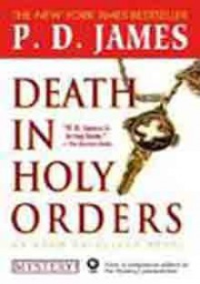 Death in Holy Orders: An Adam Dalgliesh Mystery - P.D. James