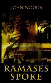 Ramases Spoke - John Woods
