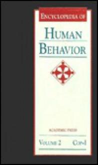 Encyclopedia of Human Behavior, Volume 2: Cop-I - Dikshitar Ramachandra, Dikshitar Ramachandra