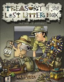 Treasury of the Lost Litter Box: A Get Fuzzy Treasury - Darby Conley