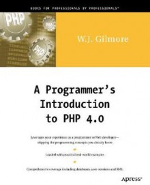 A Programmer's Introduction to PHP 4.0 - W. Jason Gilmore