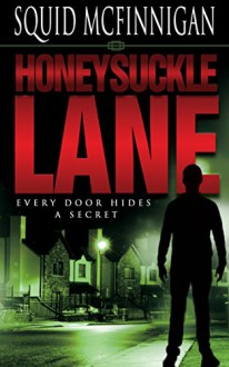 Honeysuckle Lane - Squid McFinnigan