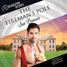 The Fireman's Pole - Sue Brown,Finn Sterling
