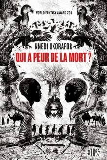 Qui a peur de la mort? - Nnedi Okorafor