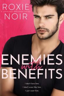 Enemies with Benefits - Roxie Noir