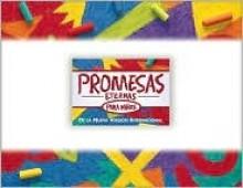 Promesas Eternas Para Ninos = Bible Promises for Kids - Anonymous