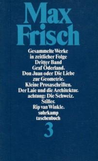 Gesammelte Werke in zeitlicher Folge III. 1949 - 1956 - Max Frisch, Walter Schmitz, Hans Mayer