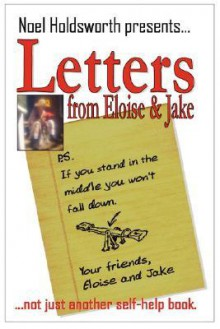 If You Stand in the Middle You Won't Fall Down-Letters from Eloise and Jake - Noel Holdsworth