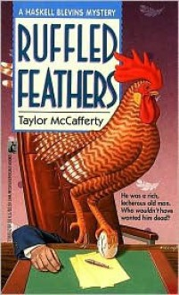 Ruffled Feathers - Taylor McCafferty, Jane Chelius