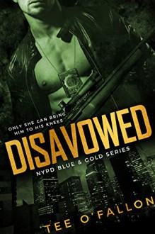 Disavowed (NYPD Blue & Gold) - Tee O'Fallon