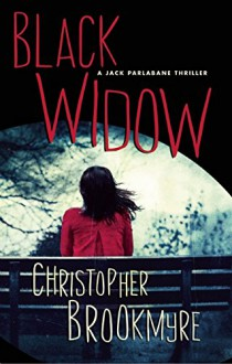 Black Widow: A Jack Parlabane Thriller - Christopher Brookmyre