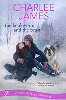 The Bookworm and the Beast - Charlee James