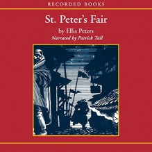 St. Peter's Fair - Patrick Tull, Ellis Peters