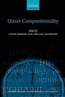 Direct Compositionality - Chris Barker, Pauline I. Jacobson