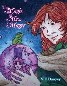 The Magic of Mrs. Magee - V. Kent, James Vaughn