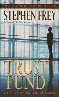 Trust Fund - Stephen W. Frey