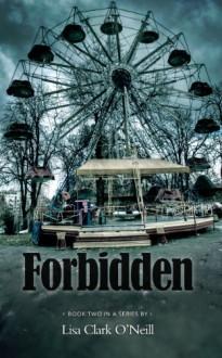Forbidden (Southern Comfort Book 2) - Lisa Clark O'Neill