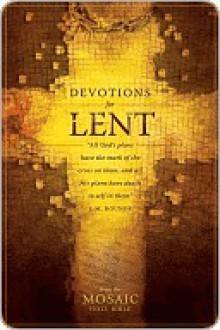 Devotions for Lent - Tyndale House, House Publishe Tyndale House Publishers