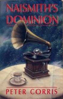 Naismith's Dominion - Peter Corris