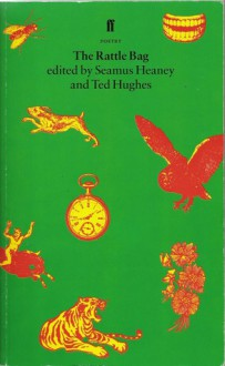 The Rattle Bag: An Anthology of Poetry (January 1, 1985) - None