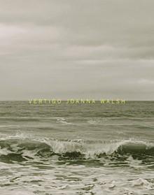 Vertigo - Joanna Walsh