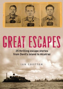Great Escapes - Ian Crofton