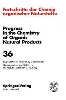 Fortschritte Der Chemie Organischer Naturstoffe / Progress in the Chemistry of Organic Natural Products - Laslo Zechmeister, W. Herz, H. Grisebach, Gordon W. Kirby