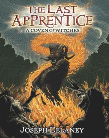 A Coven of Witches - Joseph Delaney, Patrick Arrasmith