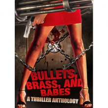 Bullets, Brass, & Babes: A Thriller Anthology - Amber Scott, Ben Hopkin, Carolyn McCray, Jeremy Rodden, P.R. Mason, Mimi Barbour
