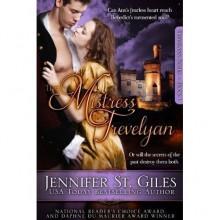 The Mistress of Trevelyan (Trevelyan, #1) - Jennifer St. Giles