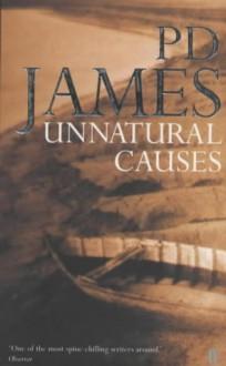 Unnatural Causes - P.D. James