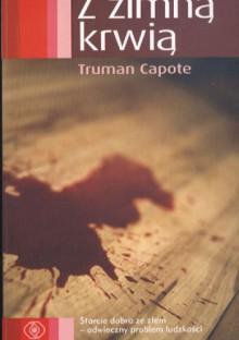 Z zimną krwią - Truman Capote, Krzysztof Filip Rudolf