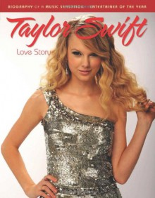 Taylor Swift: Love Story - Amy Gail Hansen