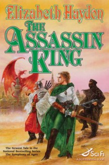 The Assassin King (The Symphony of Ages) - Elizabeth Haydon