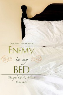 Enemy in My Bed - Dorothy Dore Dowlen