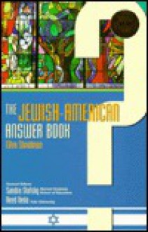 The Jewish-American Answer Book - Sandra Stotsky, Reed Ueda