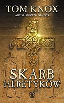 Skarb heretykow - Knox Tom