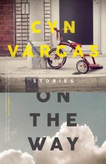 On the Way - Cyn Vargas