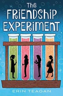 The Friendship Experiment - Erin Teagan