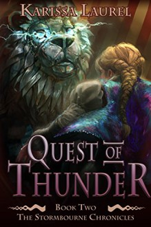 Quest of Thunder - Karissa Laurel