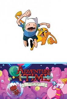 Adventure Time: Sugary Shorts Vol. 2 Mathematical Edition - Pendleton Ward