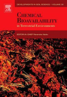Chemical Bioavailability in Terrestrial Environments - Ravendra Naidu