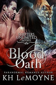 Blood Oath - K.H. LeMoyne